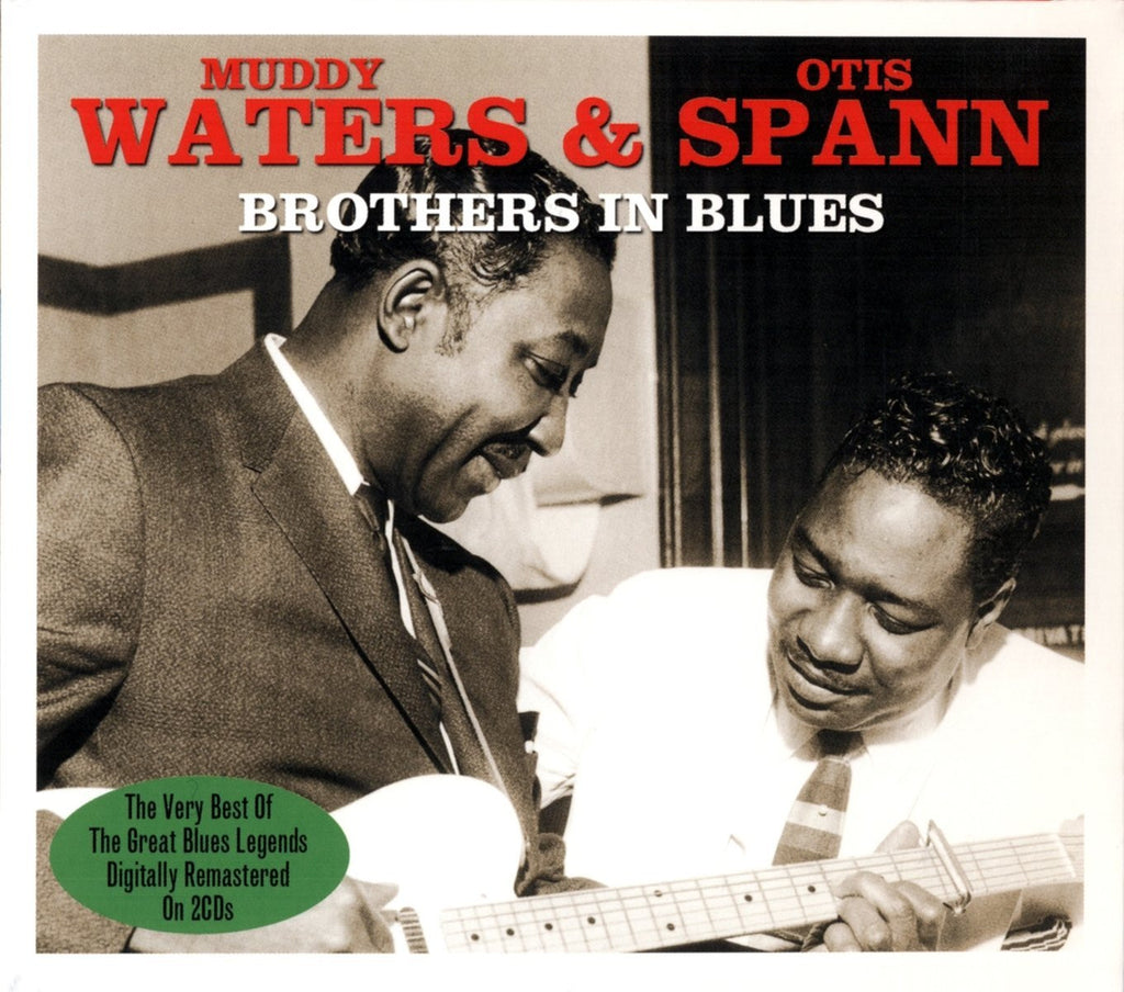 Muddy Waters and Otis Spann: Brothers In Blues (2 CDs)