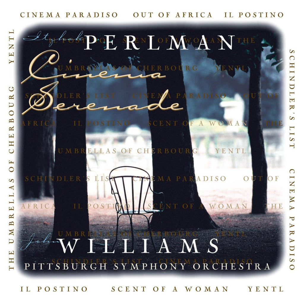 Cinema Serenade - John Williams and Itzhak Perlman