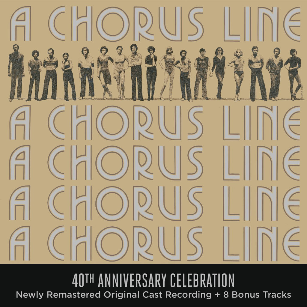 A CHORUS LINE (40TH ANNIVERSARY EDITION)