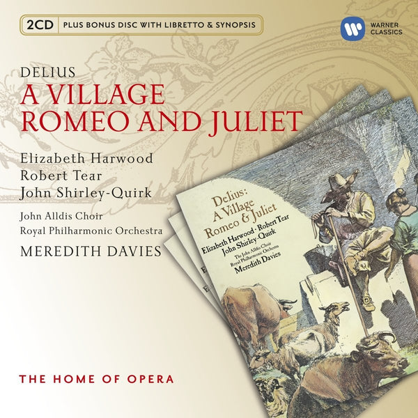 DELIUS: A VILLAGE ROMEO AND JULIET - HARWOOD, TEAR, DAVIES (3 CDS)