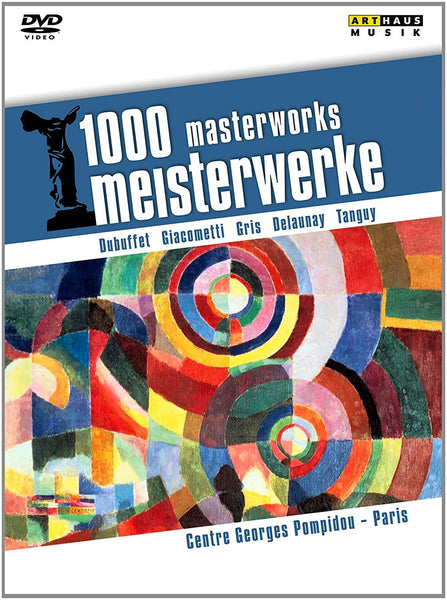 1000 MASTERWORKS: CENTRE GEORGES POMPIDOU - DUBUFFET; GIACOMETTI; GRIS; DELAUNAY; TANGUY