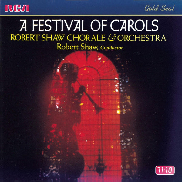 A FESTIVAL OF CAROLS - ROBERT SHAW CHORALE AND ORCHESTRA