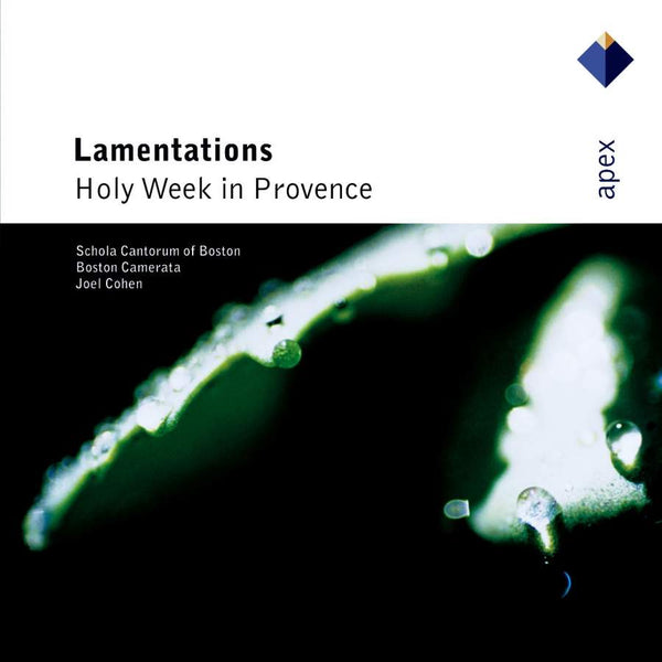 LAMENTATIONS - HOLY WEEK IN PROVENCE - AZEMA; COHEN; BOSTON CAMERATA