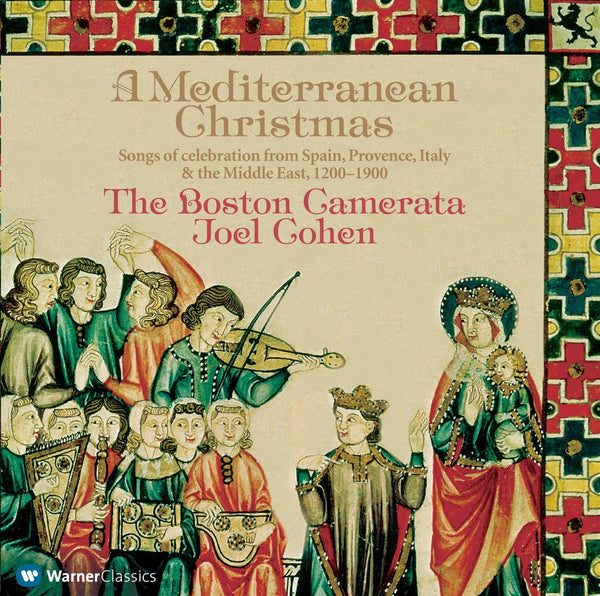 A MEDITERRANEAN CHRISTMAS: THE BOSTON CAMERATA