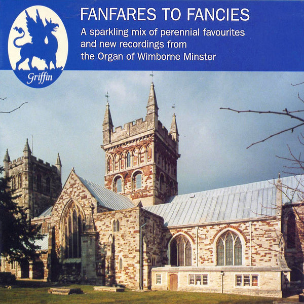 FANFARES TO FANCIES - The Organ of Winborne Minster