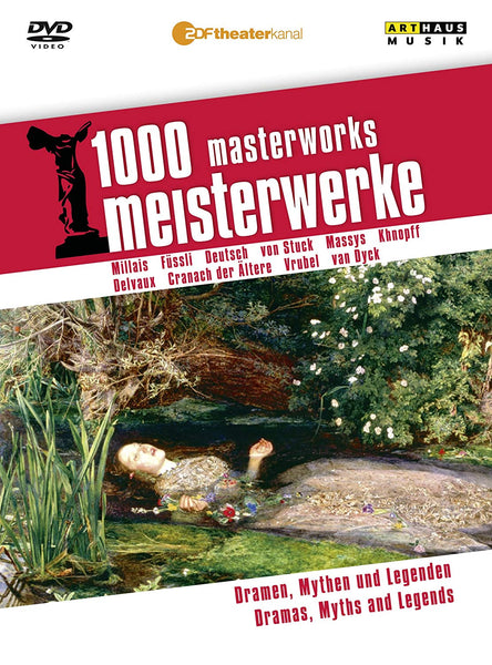 1000 MASTERWORKS: DRAMAS, MYTH & LEGENDS (2 DVDS) - MILLAIS; DYCK; LUCAS CRANACH THE ELDERLY; VRUBEL; VON STUCK; MASSYS; KHNOPFF; F?SSLI; DEUTSCH; DELVAUX
