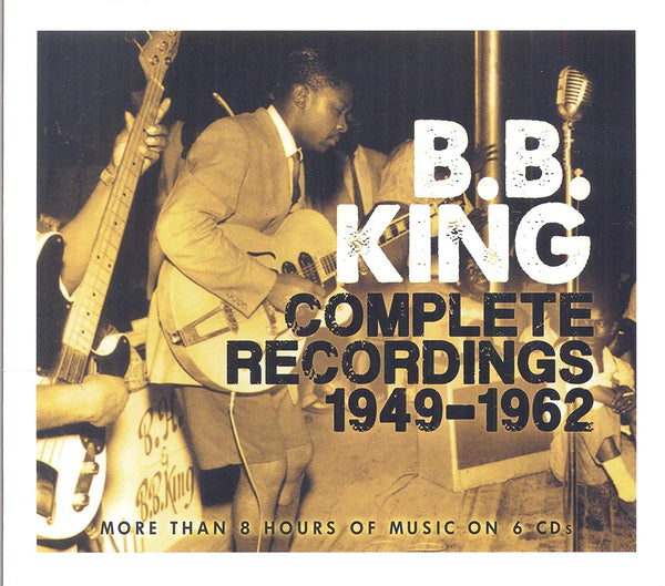 B.B. King - Complete Recordings 1949-1962