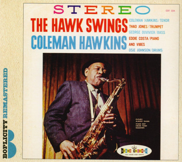 HAWKINS, COLEMAN The Hawk Swings