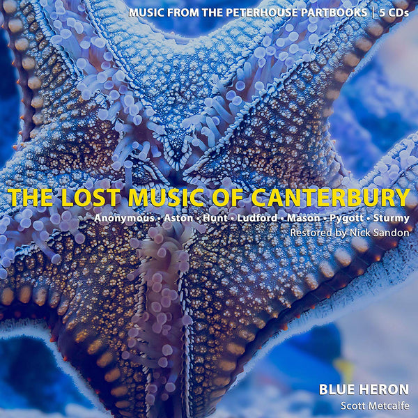 The Lost Music of Canterbury: Music from the Peterhouse Partbooks - Blue Heron; Metcalfe, Scott (5 CDS)