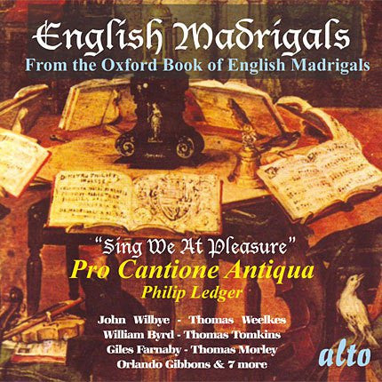 "English Madrigals From the Oxford Book of Madrigals ""Sing We At Pleasure"""