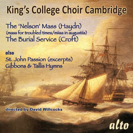 Haydn: 'Lord Nelson' Mass; Croft: Burial Service; Bach: St. John Passion excerpts - A ClassicSelect Exclusive!