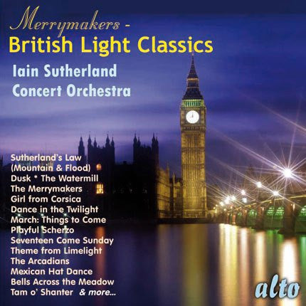 The Merrymakers - British Light Classics