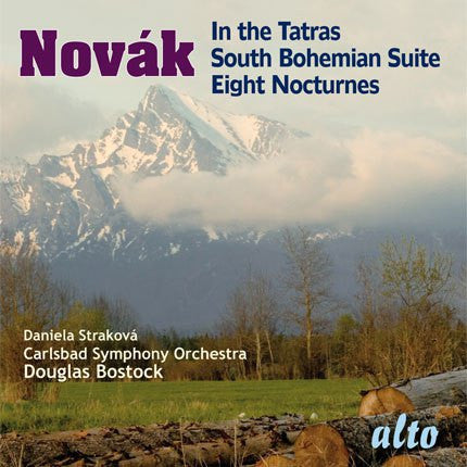 Novak: In the Tatras; South Bohemian Suite; Eight Nocturnes - Carlsbad Symphony Orchestra