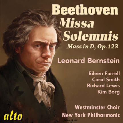 Beethoven: Missa Solemnis - Bernstein, New York Philharmonic, Westminster Choir