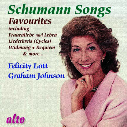 Schumann: Favourite Songs - Felicity Lott, Gordon Johnson