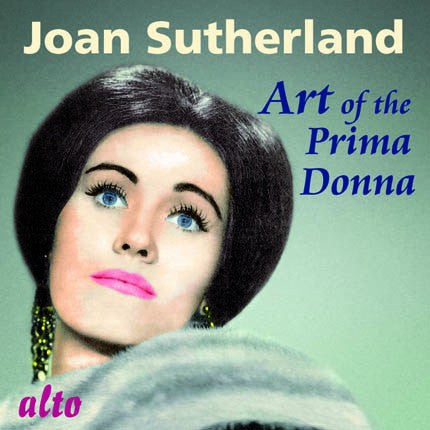 Joan Sutherland: Art of the Prima Donna