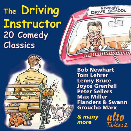 The Driving Instructor: 20 Comedy Classics featuring Bob Newhart, Lenny Bruce, Victor Borge and Groucho Marx