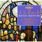 Bach: The Complete Works for Organ, Volume 4 - Kevin Bowyer