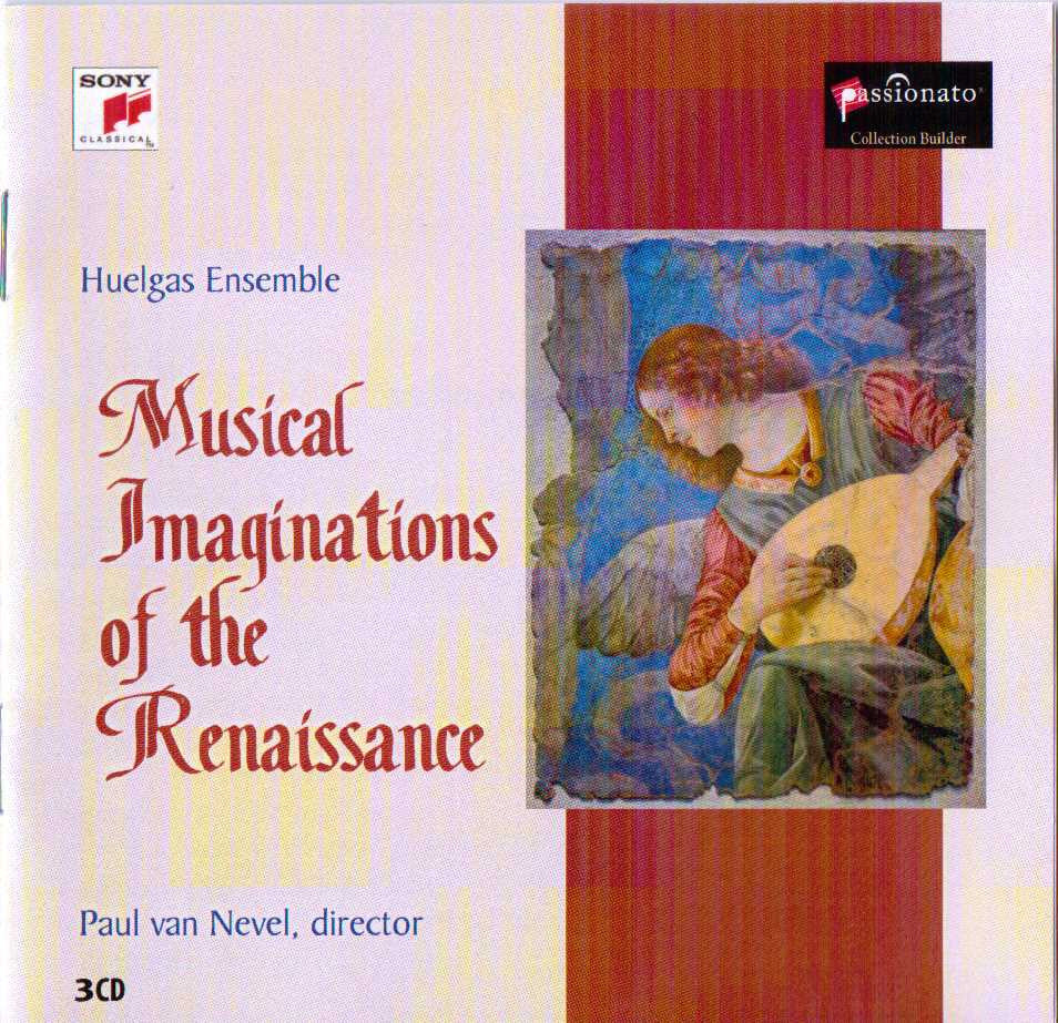 Musical Imaginations of the Renaissance - Huelgas Ensemble, Paul van Nevel (3 CD)