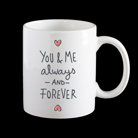 Valentine's Day mug, You and me always together, personalise with message/name