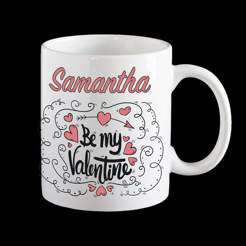 Personalised Be my Valentine coffee mug, Valentines day mug