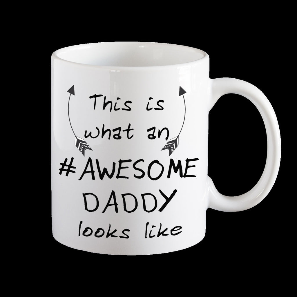 This is what an amazing #Daddy looks like Fathers Day Coffee Mug