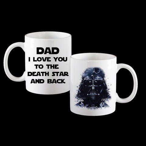 Darth Vader Fathers Day Coffee Mug, Star Wars Dad Mug, Love you to the Death Star and back