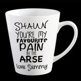 Personalised Funny Valentine's Day coffee mug, You're my favourite pain in the arse