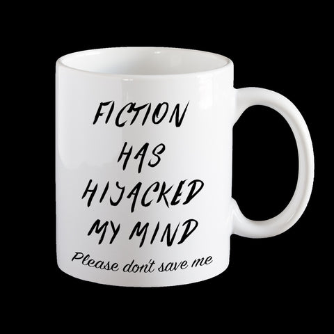 Fiction has hijacked my mind Personalised Coffee Mug