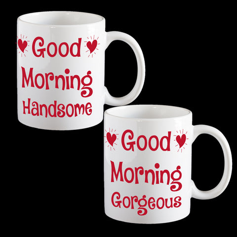 Good Morning Handsome and Gorgeous Mugs, funny Valentine's Day Mugs