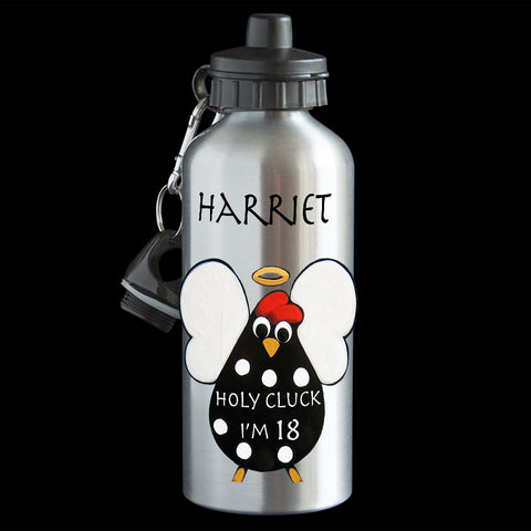 18th birthday Funny Personalised water bottle, Holy Cluck I'm 18, 18th birthday card drink Bottle