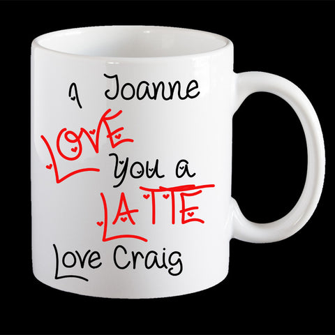 I love you a latte personalised Valentines Day Mug