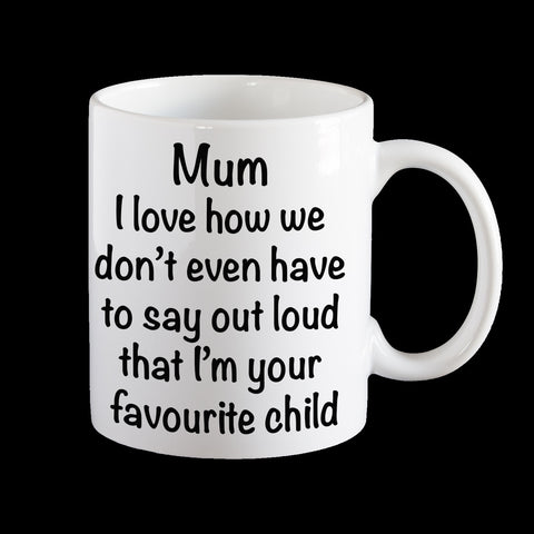 Personalised Favourite Child Mum Coffee Mug, Funny Mother's Day Mug
