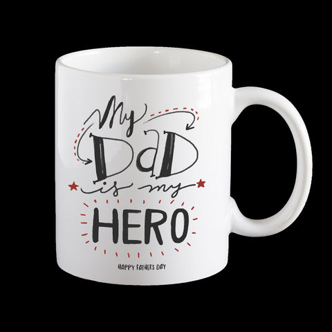 My Dad is my Hero Fathers Day Coffee Mug