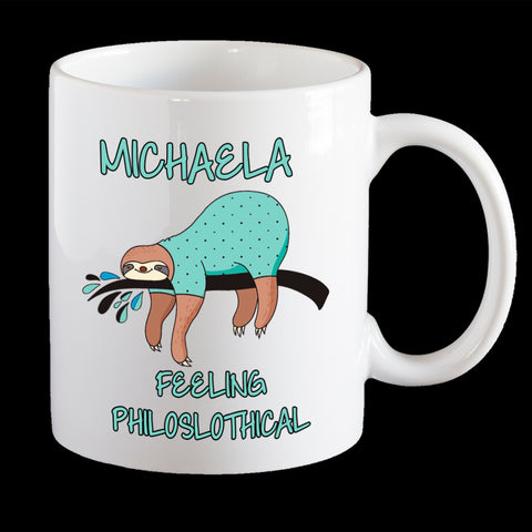 Personalised Funny Sloth Coffee Mug, Feeling Philoslothical funny sloth mug