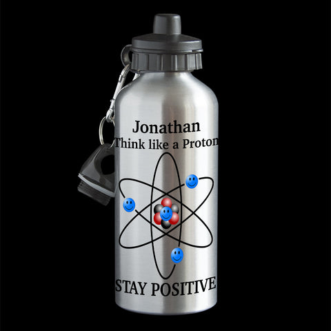 Personalised Think like a proton stay positive water bottle