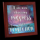 Progress over Perfection Framed Tile