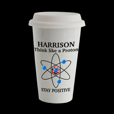 Think Like a Proton, Stay Positive funny Science Personalised Eco Travel Mug
