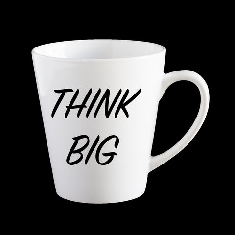 Think Big inspirational mug