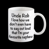 Personalised Favourite Niece or Nephew Uncle Coffee Mug, Uncle gift
