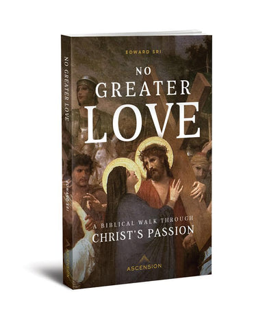 No Greater Love - The Paschal Lamb