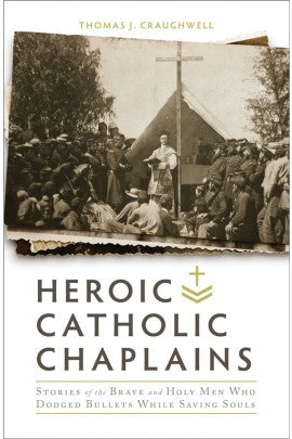 Heroic Catholic Chaplains - The Paschal Lamb