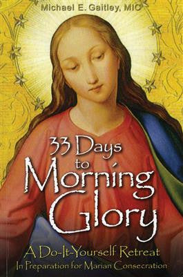 33 Days to Morning Glory - The Paschal Lamb