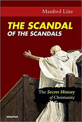 The Scandal of the Scandals - paschallambselect.com