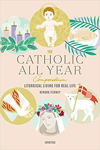 The Catholic All Year Compendium - The Paschal Lamb