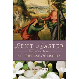 Lent and Easter Wisdom from St. Therese of Lisieux - The Paschal Lamb