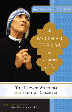 Mother Teresa Come Be My Light - The Paschal Lamb