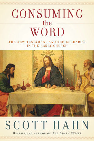 Consuming the Word - The Paschal Lamb