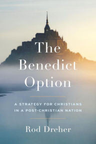 The Benedict Option - The Paschal Lamb