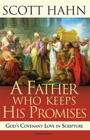 A Father Who Keeps His Promises - The Paschal Lamb